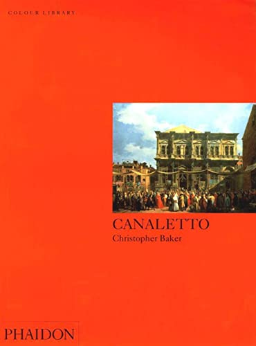 Canaletto (Colour Library) By Christopher Baker