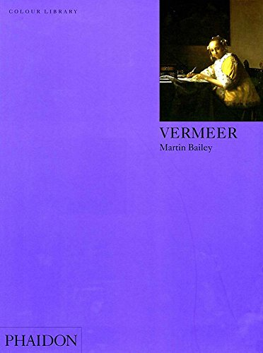 Vermeer (Colour Library) By Martin Bailey