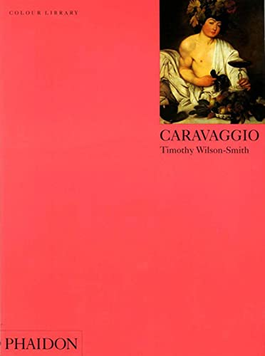 Caravaggio By Timothy Wilson-Smith