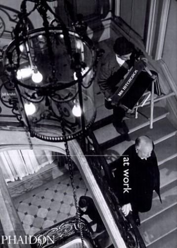 Hitchcock at Work By Bill Krohn