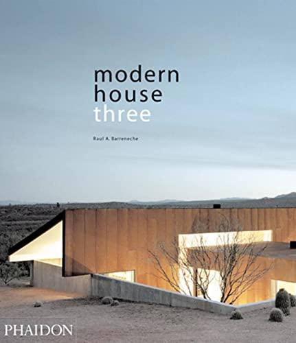Modern House Three By Raul A. Barreneche
