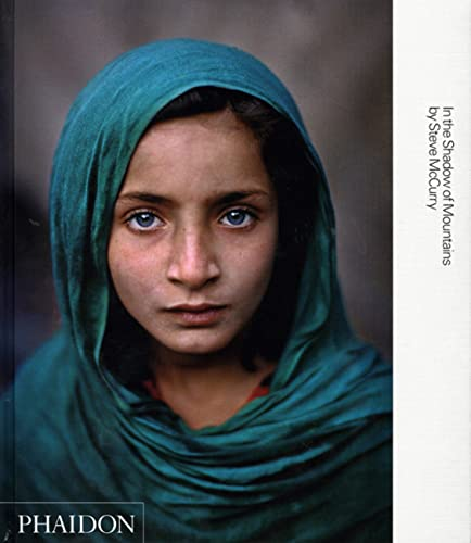 Steve McCurry; In the Shadow of Mountains By Steve McCurry