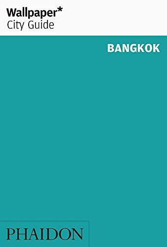 Wallpaper* City Guide Bangkok By Wallpaper