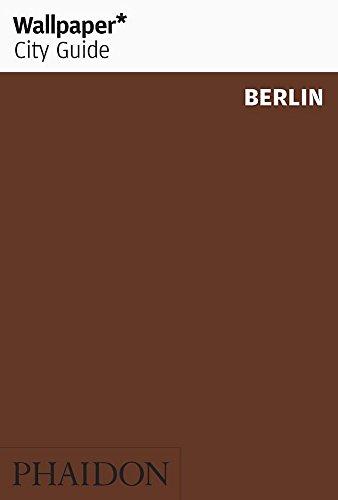 Wallpaper* City Guide Berlin 2010 By Wallpaper*