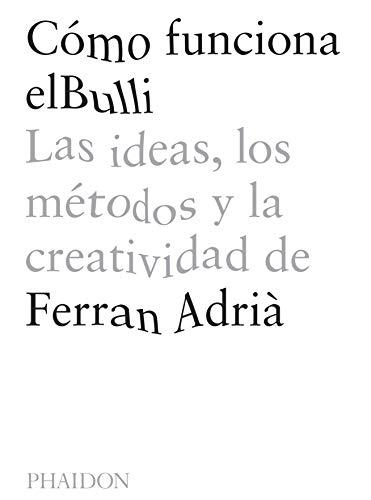 C mo Funciona Elbulli (a Day at Elbulli) (Spanish Edition) By Ferran Adria