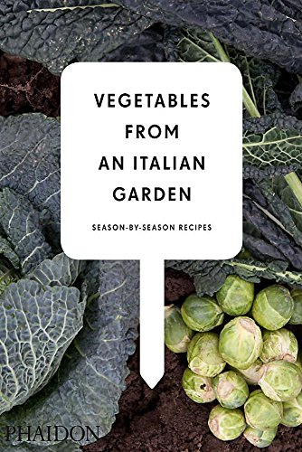 Vegetables from an Italian Garden By Charlie Nardozzi