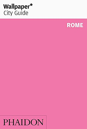 Wallpaper* City Guide Rome 2011 By Wallpaper*