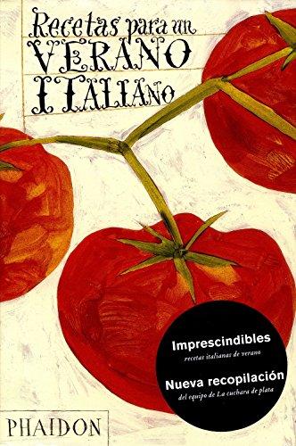 Recetas Para Un Verano Italiano (Recipes from an Italian Summer) (Spanish Edition) By The Silver Spoon Kitchen