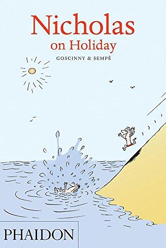Nicholas on Holiday By Rene Goscinny
