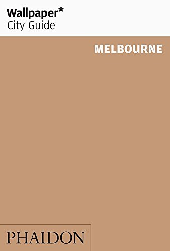 Wallpaper* City Guide Melbourne 2012 By Wallpaper