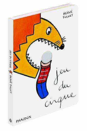 Jeu du cirque By Hervé Tullet