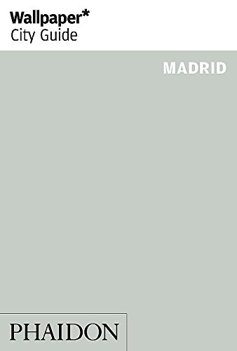 Wallpaper* City Guide Madrid 2013 By Wallpaper*