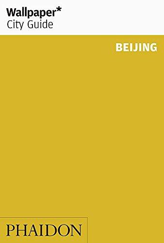 Wallpaper* City Guide Beijing 2015 By Adrian Sandiford