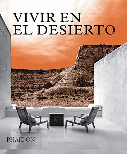 ESP Vivir En El Desierto By Phaidon Press