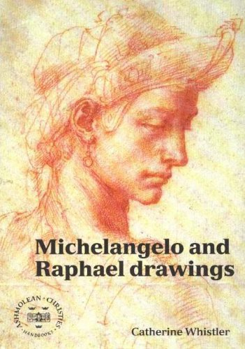 Michelangelo and Raphael Drawings By Catherine Whistler