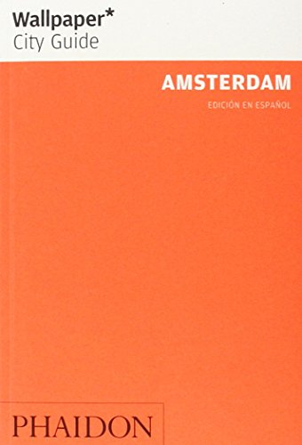 Wallpaper City Guide: Amsterdam By AA.VV
