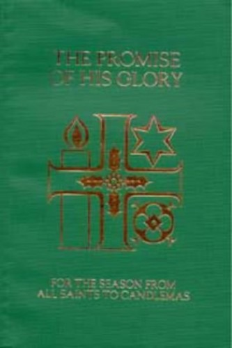 The Promise of His Glory By Church of England Liturgical Commission