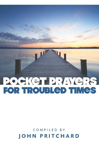 Pocket Prayers for Troubled Times By John Pritchard