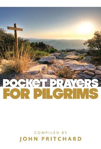 Pocket Prayers for Pilgrims By John Pritchard