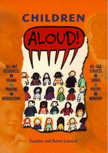 Children Aloud! By Gordon Lamont