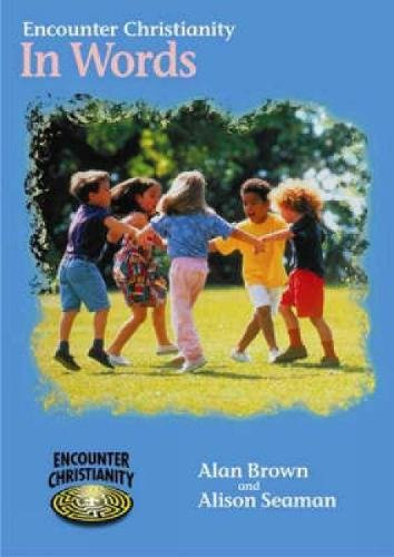 Encounter Christianity KS1: In Words (pack of 6) By Alison Seaman