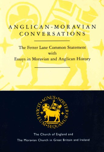 Anglican-Moravian Conversations By The Church of England & The Moravian Church