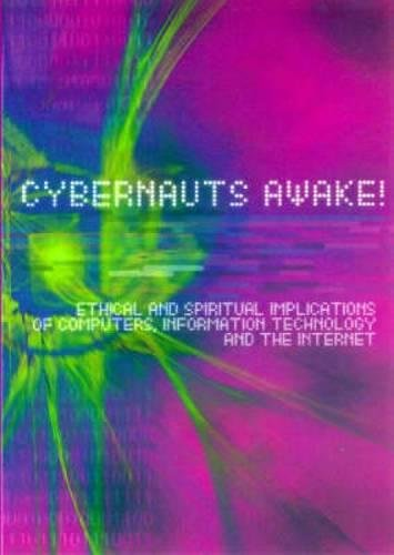 Cybernauts Awake! By Church of England Board for Social Responsibility