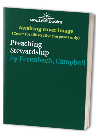 Preaching Stewardship By Campbell Ferenbach