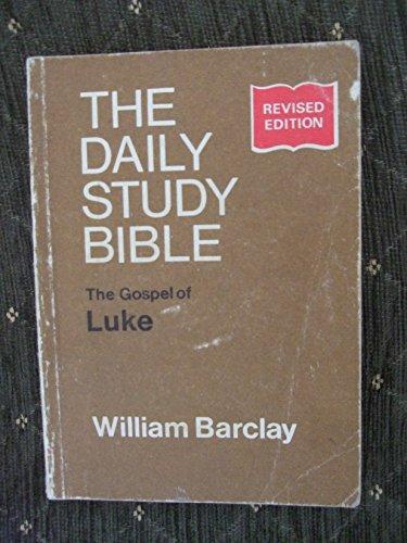 Gospel of Luke By William Barclay