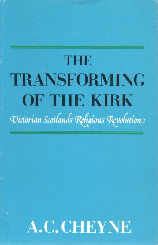Transforming of the Kirk By A.C. Cheyne