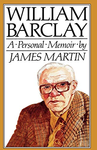 William Barclay By James Martin