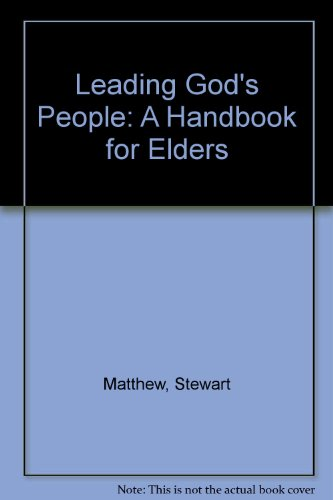 Leading God's People By Stewart Matthew