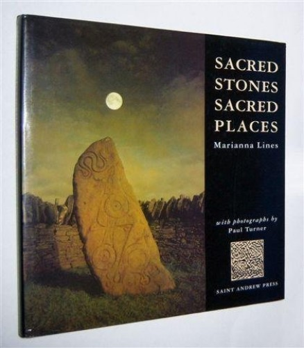 Sacred Stones, Sacred Places By Marianna Lines