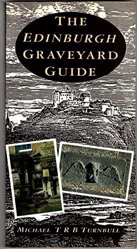 The Edinburgh Graveyard Guide By Michael Turnbull