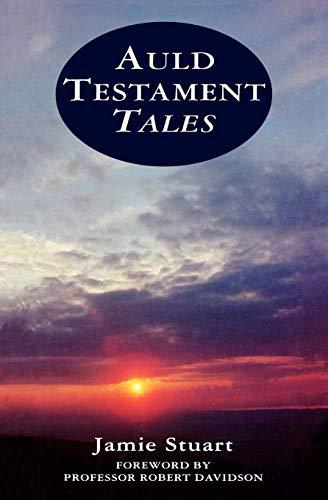 Auld Testament Tales By Jamie Stuart