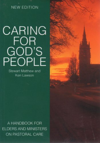 Caring for God's People By Stewart Matthew