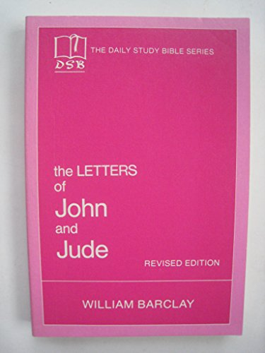 Letters to John and Jude By William Barclay