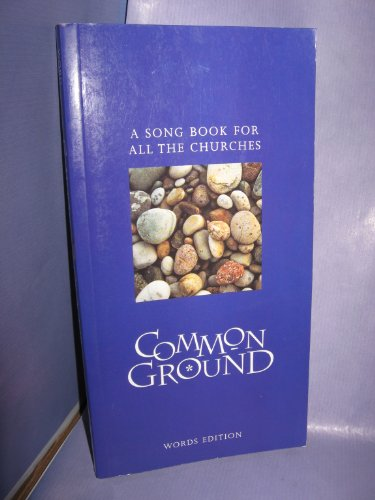 Common Ground: A Song Book for All the Churches by Church of Scotland Panel on Worship
