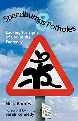 Speedbumps and Potholes By Nick Baines