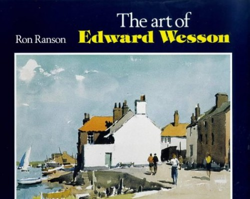 The Art of Edward Wesson By Ron Ranson
