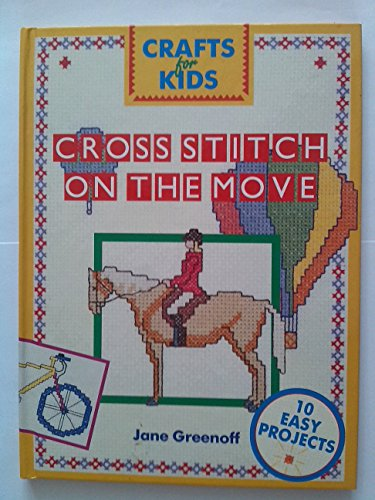 Cross Stitch On the Move By Jane Greenoff