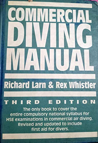 Commercial Diving Manual By Richard Larn