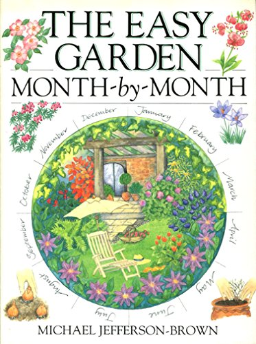 The Easy Garden Month-by-month By Michael Jefferson-Brown