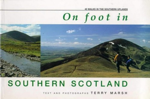 On Foot in Southern Scotland By Terry Marsh