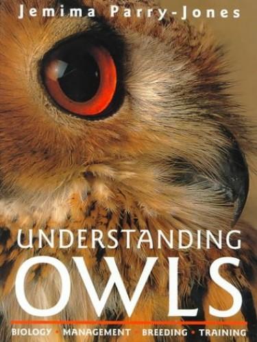 Understanding Owls By Jemima Parry-Jones, MBE