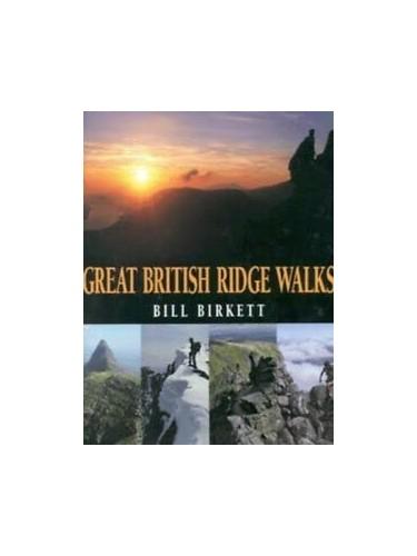 Great British Ridge Walks by Bill Birkett