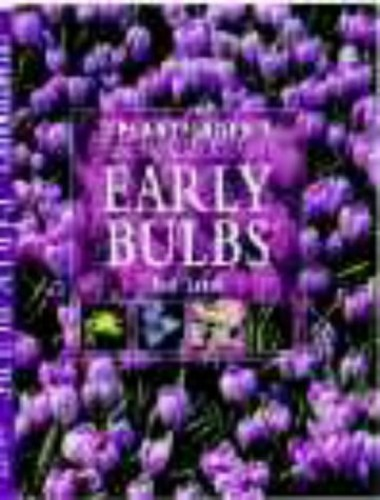 The Plantfinder's Guide to Early Bulbs By Rod Leeds