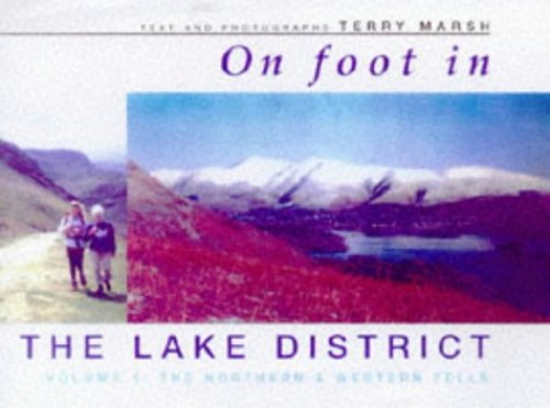 On Foot in the Lake District By Terry Marsh
