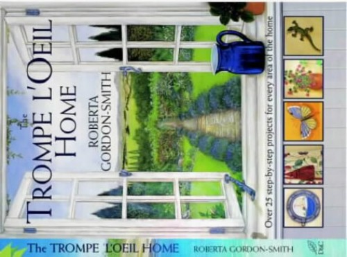 The Trompe l'Oeil for the Home By Roberta Gordon-Smith