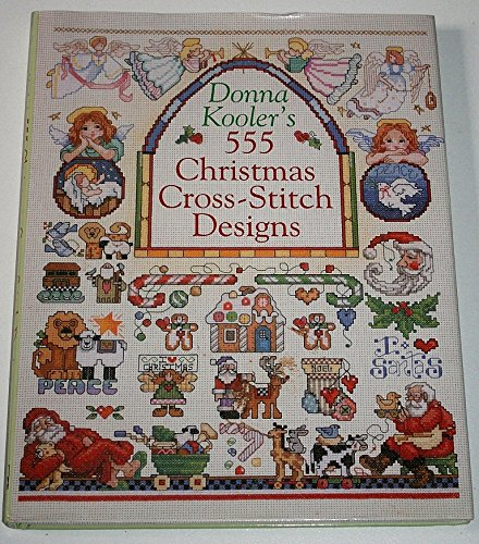 Donna Kooler's 555 Christmas Cross-stitch Designs by Donna Kooler